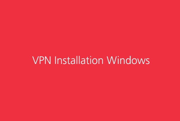 VPN Installation Windows