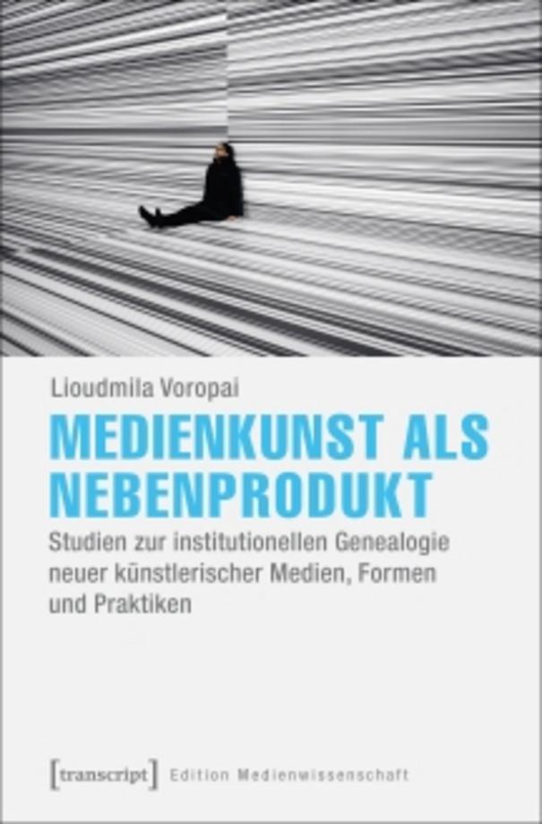 """Buchcover von """"Medienkunst als Nebenprodukt"""""""