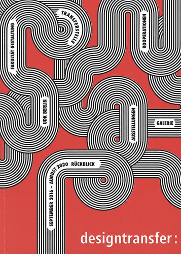 designtransfer Rückblick : September 2016 – August 2020 / Hrsg. Holger Neumann; Ilka Schaumberg. – Berlin: Verlag der Univ. der Künste Berlin, 2020, 157 S., zahl. Ill., ISBN 978-3-89462-352-4, MA 0705, 8,00 €